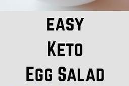 Recipe - Easy Keto Egg Salad