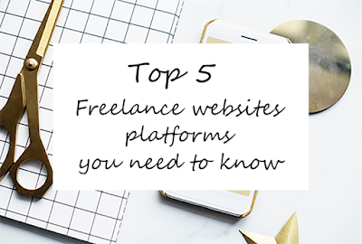 Top 5 Freelance websites you should know in 2018!