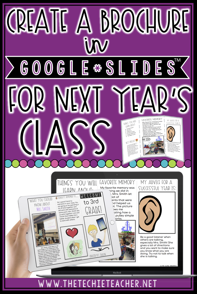 Create a brochure in Google Slides for next year's class makes a fun end of the year activity that can be completed on Chromebooks, laptops, computers or ipads. Come grab a FREE digital template!