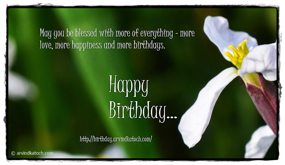 Blessed, Everything, love, happiness, Happy Birthday, Birthday Card