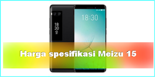 Harga Meizu M15 Terbaru 2018