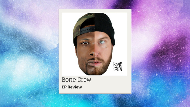 Bone Crew EP Review
