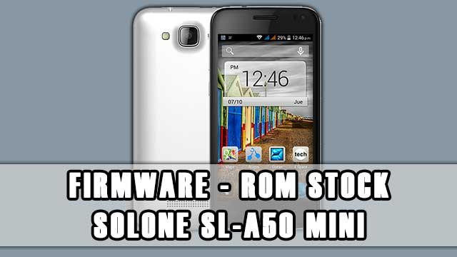 rom stock Solone SL-A50 Mini