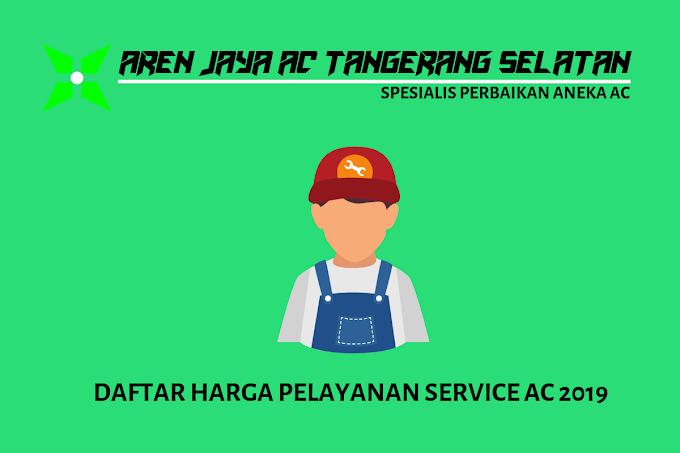 Daftar Harga Pelayanan Service AC 2019
