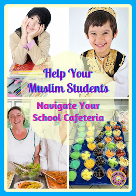 How to help your newly-arrived Muslim ELLs know what they can and cannot eat in the school cafeteria | The ESL Connection