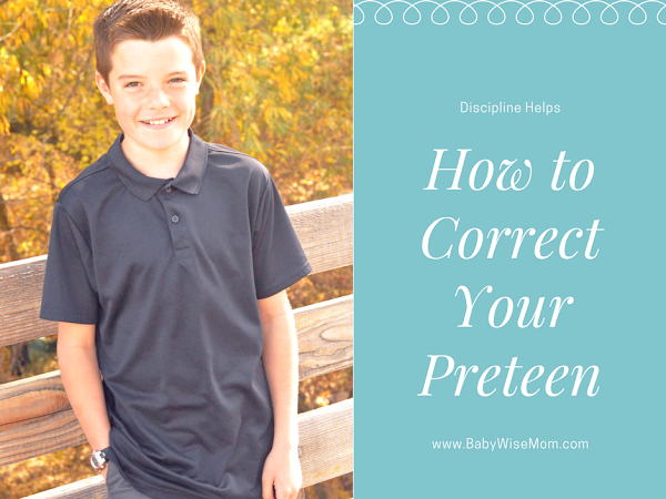How To Correct Your PreTeen