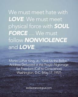 We must meet hate with Love. ~MLK Jr.