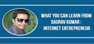 Learn How to run successful blogging business from Gaurav Kumar