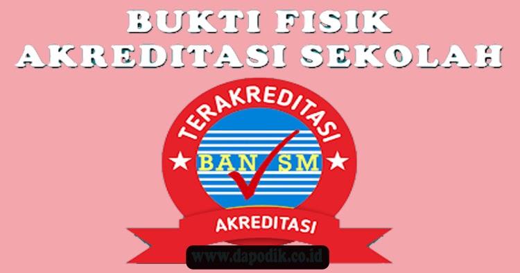BUKTI FISIK AKREDITASI SD TERBARU - DAPODIK.co.id