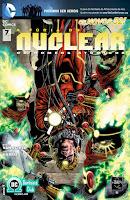 Os Novos 52! A Fúria do Nuclear: Os Homens Atômico #7