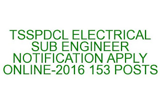 TELANGNA STATE SOUTHERN POWER DISTRIBUTION CORPORATION LTD ELECTRICAL SUB ENGINEER NOTIFICATION APPLY ONLINE-2016