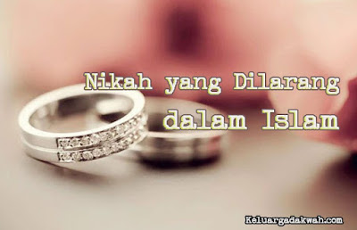 Nikah yang Dilarang dalam Islam