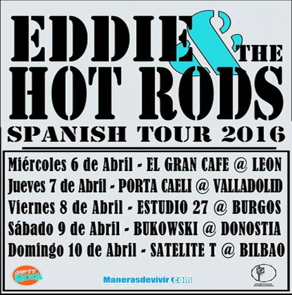Eddie & The Hot Rods - Spanish tour 2016