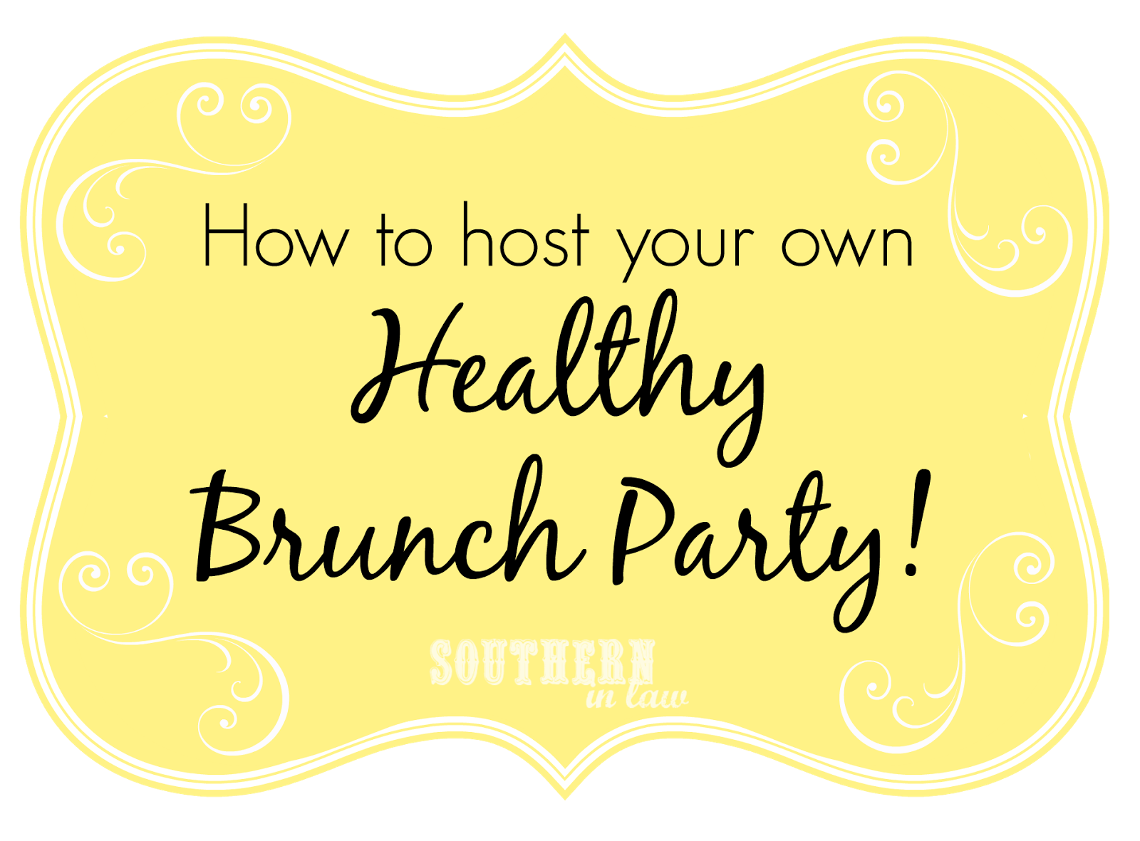 How to host your own healthy brunch party - DIY Brunch Party