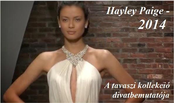 Derzsi Klári- A tökéletes menyasszony- VIDEOBLOG  Hayley Paige 2014 ... 7621757642
