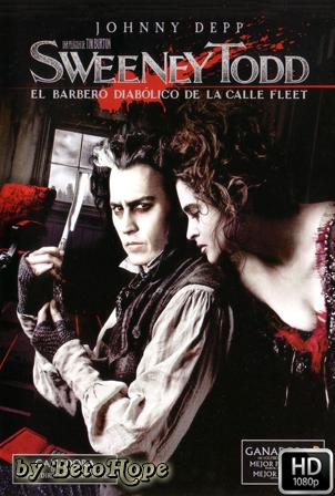 Sweeney Todd: El Barbero Diabolico De La Calle Fleet [1080p] [Latino-Ingles] [MEGA]