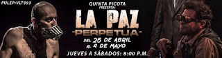 La Paz Perpetua | Teatro La Factoría L'Explose
