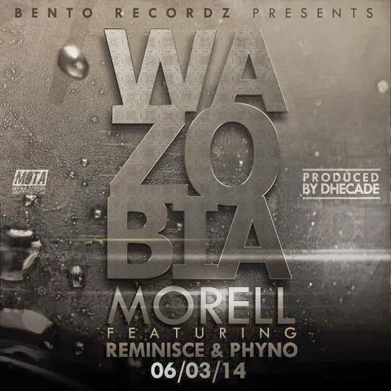 Morell - Wazobia Ft. Phyno & Reminisce image