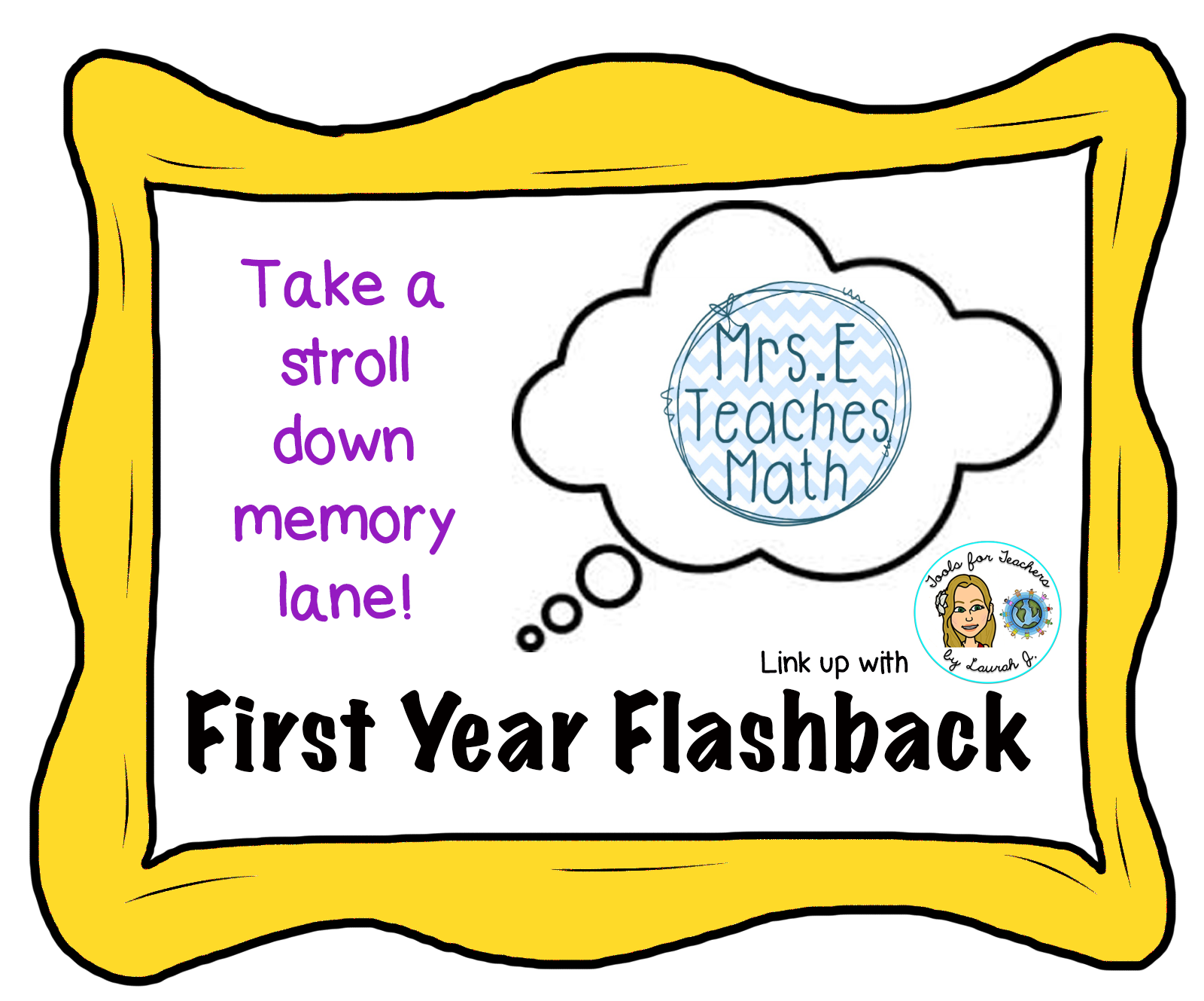 Mrs. E Teaches Math: First Year Flashback - reminisce about your first year teaching  |  mrseteachesmath.blogspot.com