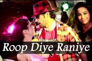 Roop Diye Raniye