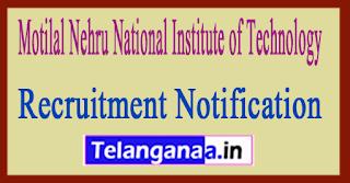MNNIT Motilal Nehru National Institute of Technology Recruitment Notification 2017