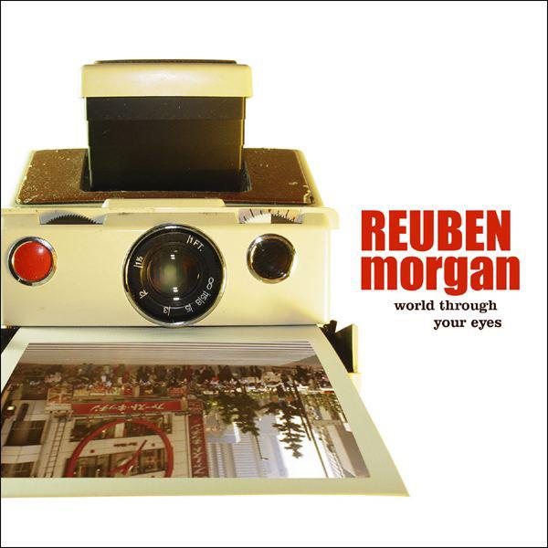 Reuben Morgan-World Through Your Eyes-