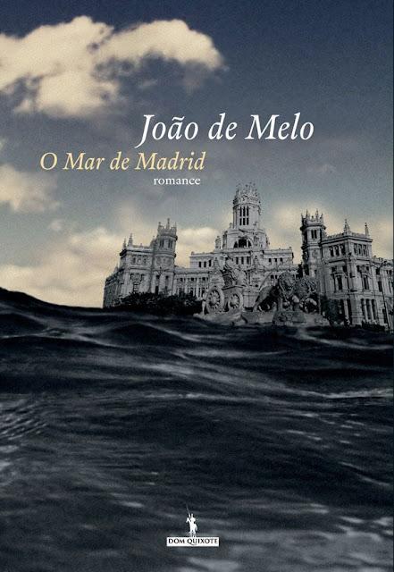 O Mar de Madrid - João de Melo
