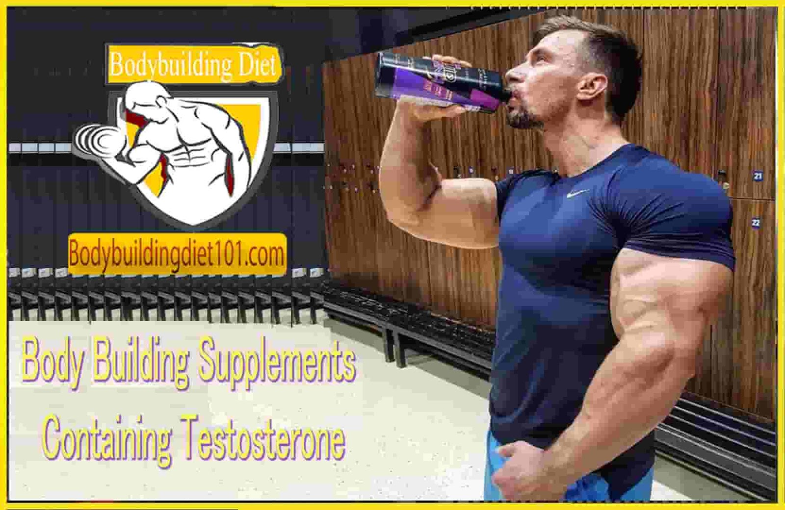 Body Building Supplements Containing Testosterone
