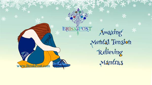 Mental Tension Relieving Mantras