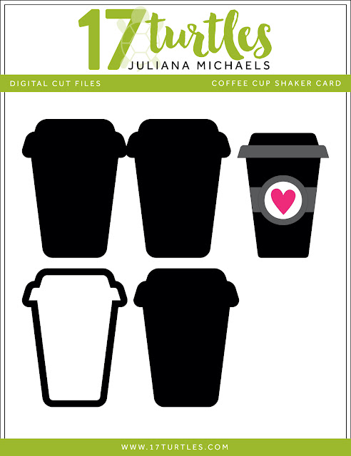 Coffee Cup Shaker Card Free Digital Cut File by Juliana Michaels 17turtles.com