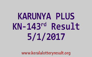 KARUNYA PLUS KN 143 Lottery Results 5-1-2017