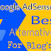 Top 5 Best Google Adsense alternatives for Blog Websites