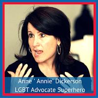 Anne 'Annie' Dickerson - LGBT Advocate Superhero