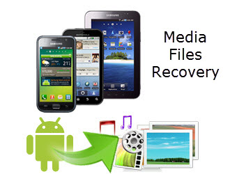 android data recovery android recovery recover deleted media
