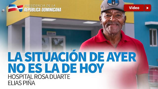 VIDEO: La situación de ayer no es la de hoy. Hospital Rosa Duarte, Elías Piña