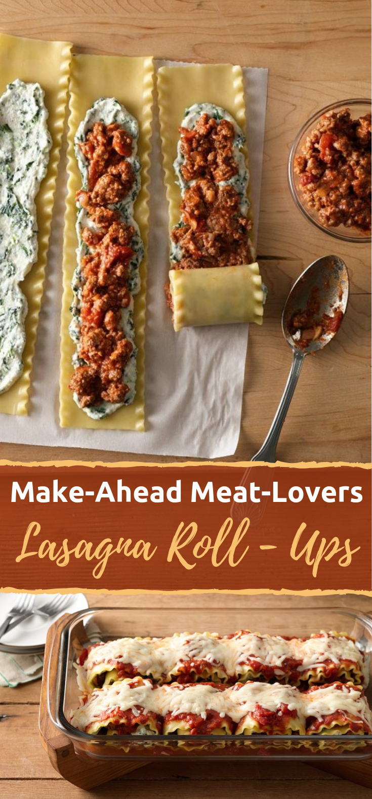 Make-Ahead Meat-Lovers' Lasagna Roll-Ups #Dinner #Meals