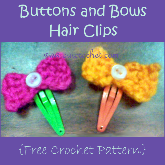 Crochet, Free Crochet Pattern, Crochet Hair Accessories, Crochet Hair Clips, Buttons and Bows Hair Clips,