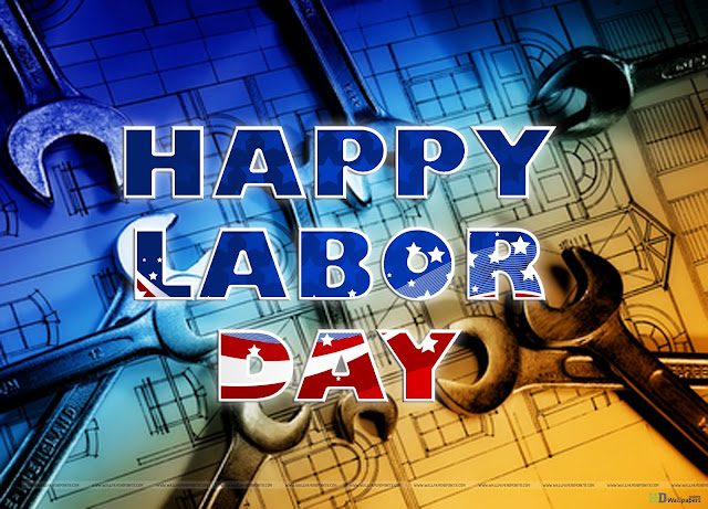 Happy Labor Day HD Wallpapers 2017