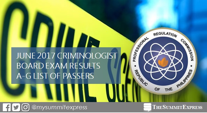 A-G Passers: June 2017 Criminologist (CLE) board exam results
