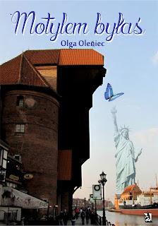 """""""Motylem byłaś"""" Olga Oleniec."""