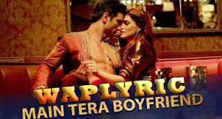 Main Tera Boyfriend Raabta Song Lyrics