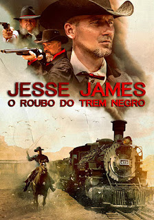 Jesse James: O Roubo do Trem Negro - HDRip Dublado