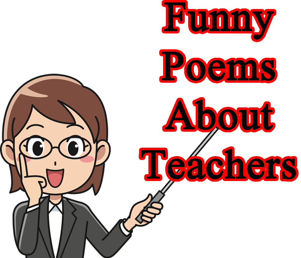 Funny Poem About Teacher And Student Life In School
