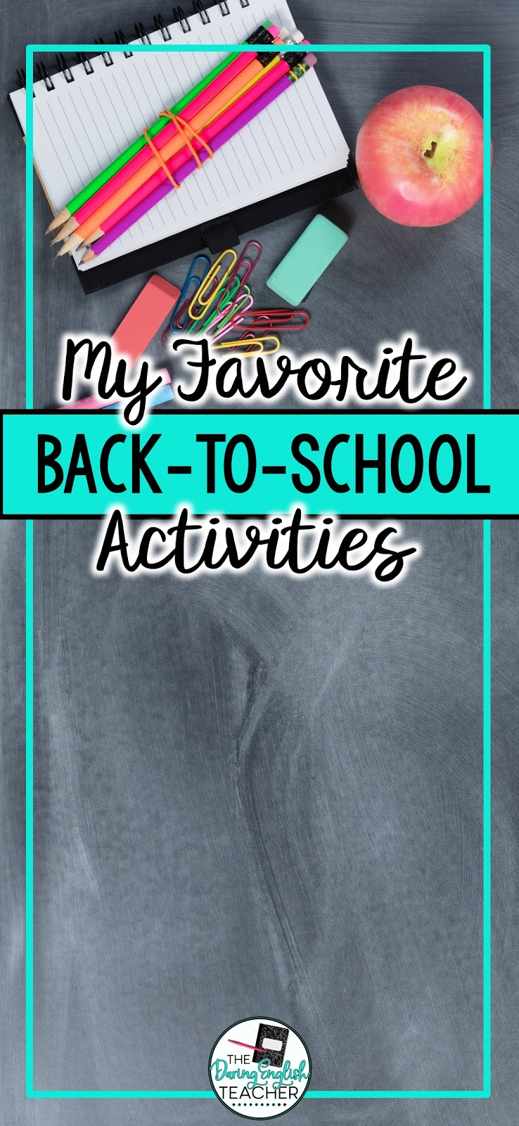 My Favorite Back-to-School Activities | The Daring English