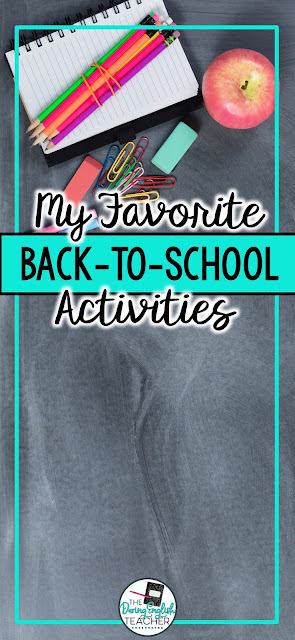 My Favorite Back-to-School Activities for the Secondary ELA Classroom. High school English and middle school English language arts ideas and lessons
