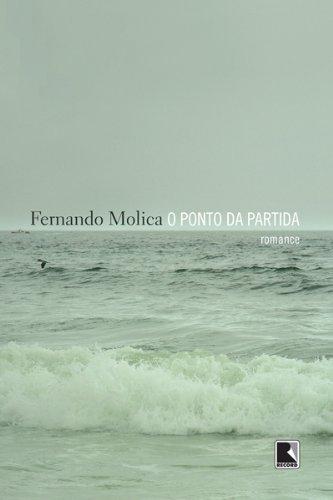 O ponto da partida - Fernando Molica