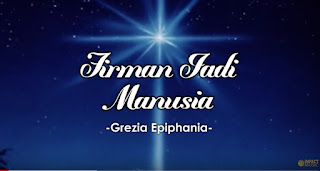 Download Lagu Natal Grezia Ephipania - Firman Jadi Manusia