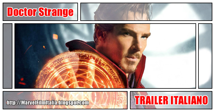 Marvel Film Italia: Doctor Strange (2016) - Trailer italiano