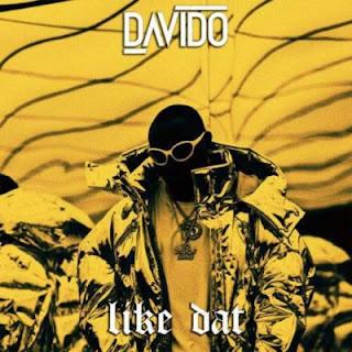 Music: Davido - Like That (Prod. By Shizzi)