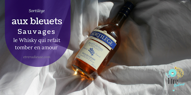 #SortilègeWhisky - Sortilège aux bleuets`sauvages: le Whisky qui refait tomber en amour